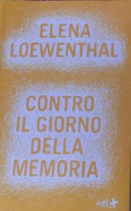 Buchcover von Elena Loewenthal: Contro il giorno della memoria